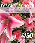 Valentine's Day Designers Choice $150