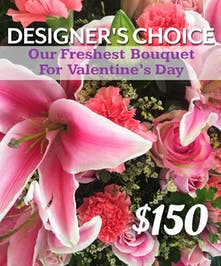 Valentine's Day Designers Choice $150